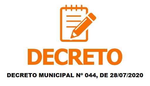 DECRETO MUNICIPAL Nº 044, DE 28/07/2020
